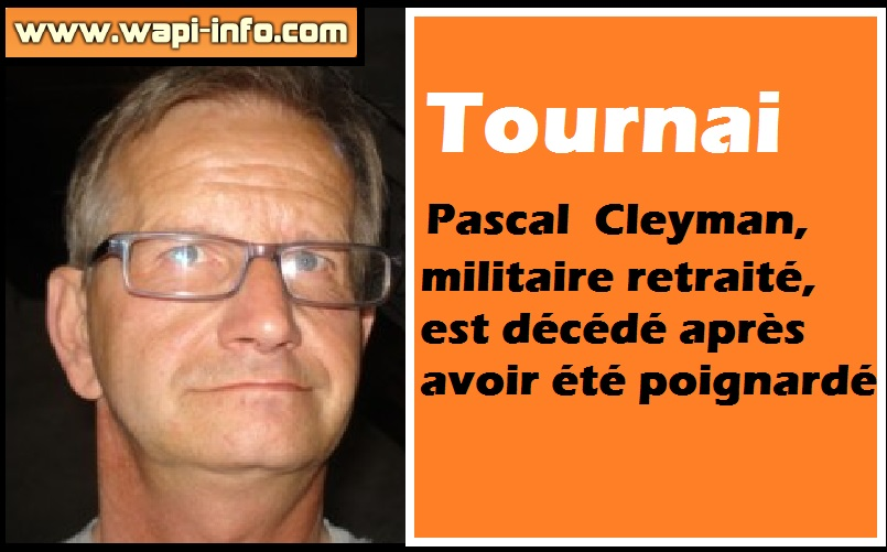tournai pascal cleyman militaire retrait est d c d apr s avoir t poignard wapi. Black Bedroom Furniture Sets. Home Design Ideas