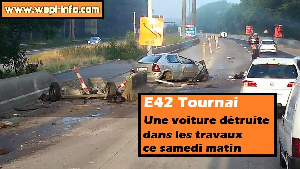E42 Tournai Voiture D 233 Truite Dans Les Travaux Wapi