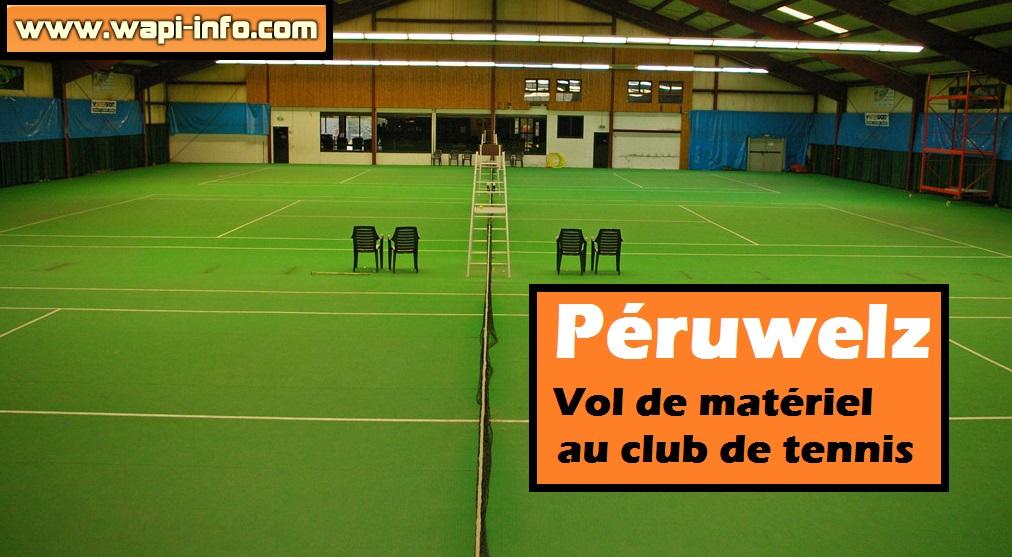 P ruwelz vol de mat riel au club de tennis wapi for Club de tennis interieur saguenay